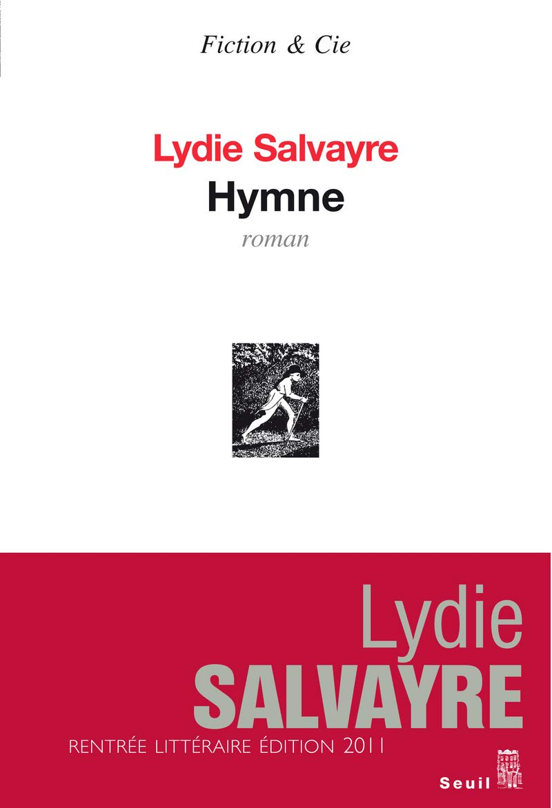 Couv. Hymne - Lydie Salvayre - Fiction & Cie